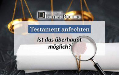 Echt oder Fälschung: Kann man ein Testament anfechten?